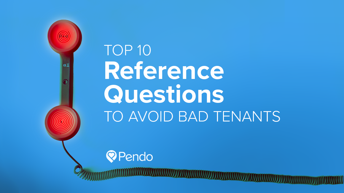 Reference Questions to Avoid Bad Tenants